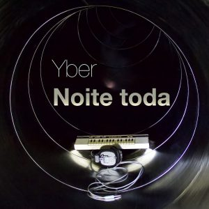 Yber - Noite Toda - Cover
